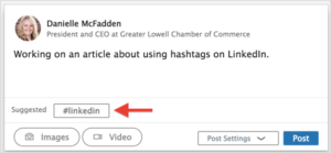 Screenshot depicting how to use LinkedIn's suggested hashtag feature